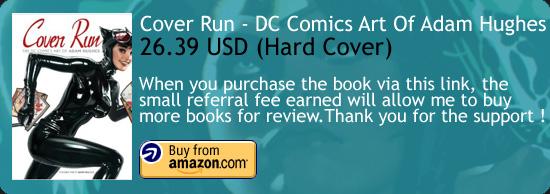 Cover Run - The DC Comics Art Of Adam Hughes Amazon Buy Link