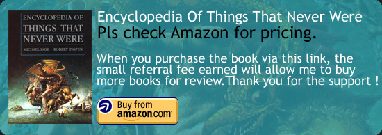 The Encyclopedia Of Things That Never Were Book Amazon Buy Link