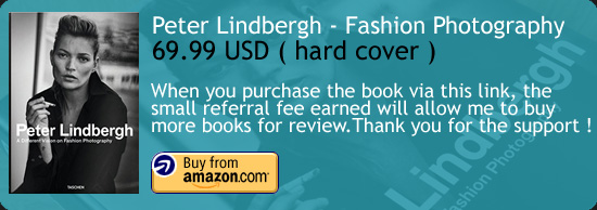 Peter Lindbergh - A Different Vision On Fashion Photography Book Review Taschen Amazon Buy Link