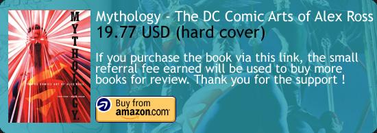 Mythology - The DC Comics Art of Alex Ross Amazon Buy Link