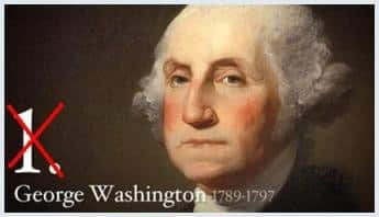 George Washington was not the 1st President