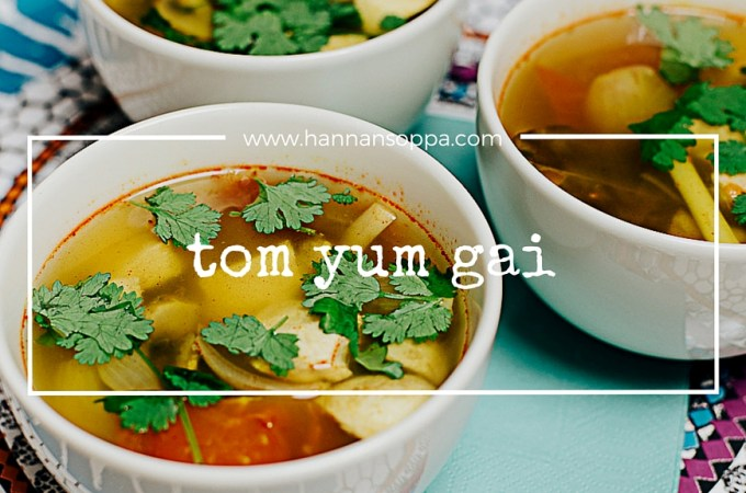 thai hot sour chicken soup / Hannan soppa