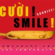 Exhibition Smile Temporary Art