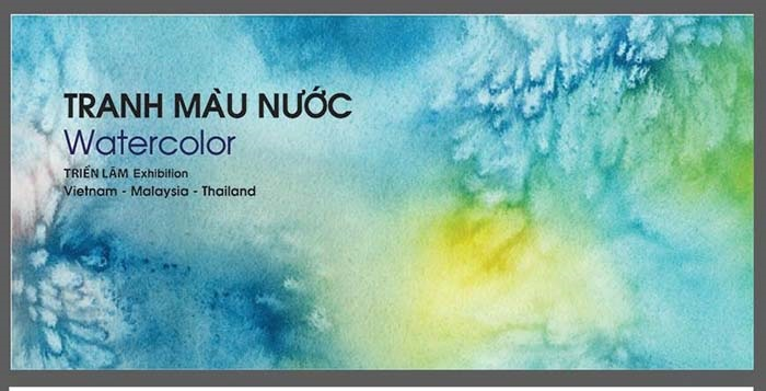 Vietnam - Malaysia - Thailand Watercolor Art Exchange Exhibition