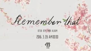 BTOB、3/28にミニアルバム『Remember that』でカムバック