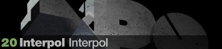 20. Interpol - Interpol