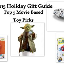 Holiday Gift Guide Top 5 Movie Based Toy Gifts