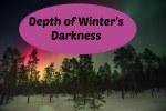 Depth of Winter's Darkness