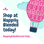 Shop at Happily Blended today!