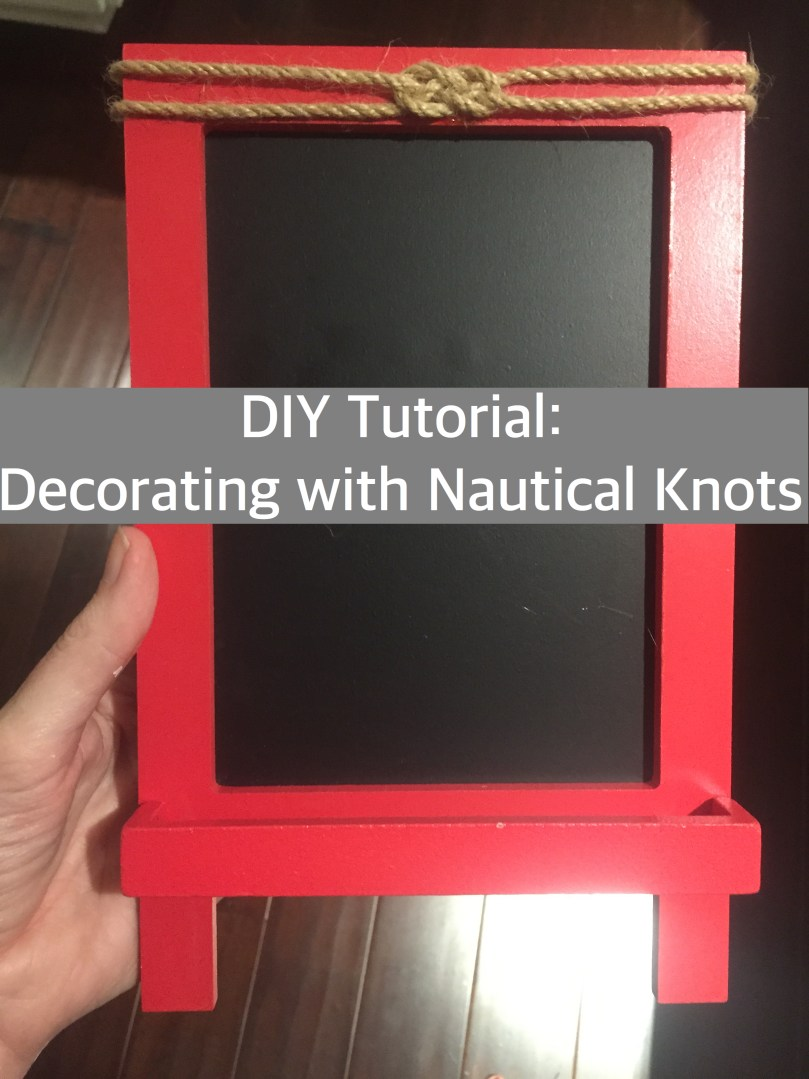 DIY Tutorial: Decorating with Nautical Knots - Happy Family Blog