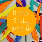Super Fun Thanksgiving Preschool Ideas using turkey feathers!