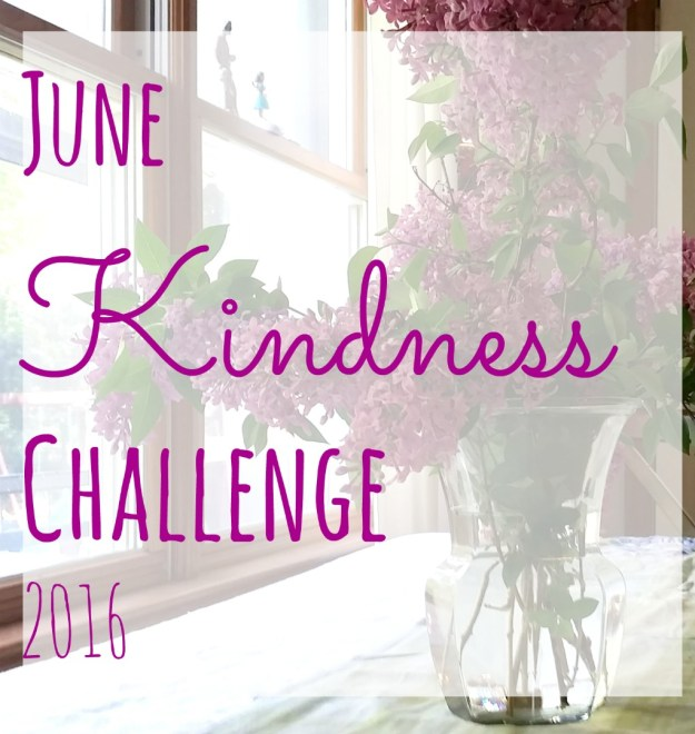 June Kindness Challenge | Hardly A Goddess