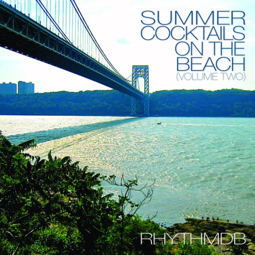 Summer Cocktails On The Beach (Vol. II) New PODCAST