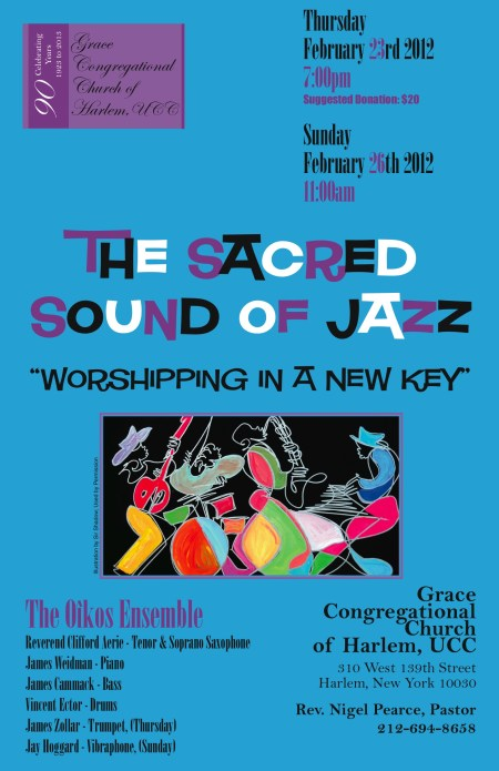 jazz poster2 7 12 25b15d1 The Sacred Sound of Jazz Thursday February 23rd at Grace Congregational Church