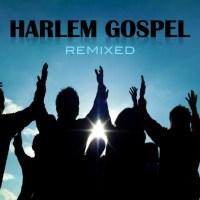 Harlem Gospel Remixed - New Podcast