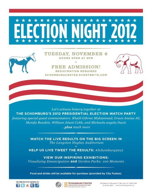 125 An Election Party we left off last nights List   Schomburgs Election Watch Party!