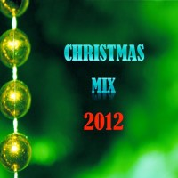 Happy Holidays! Enjoy a new CHRISTMAS MIX 2012