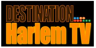 Destination Harlem TV Releases First Episode