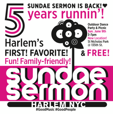 Sundae Sermon is Back June 9th in Harlem!