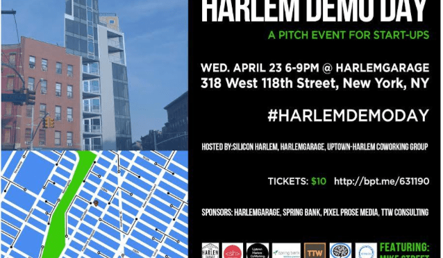 Harlem Demo Day (4/23): A funding pitch event for uptown entrepreneurs / start-ups