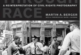 BOOK: Seeing through Race: A Reinterpretation of Civil Rights Photography