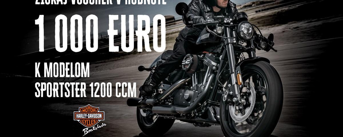 Získaj 1000 Euro k motocyklom Harley-Davidson Sportster
