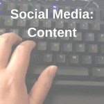 The First C of Social Media: Content