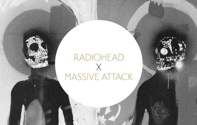 Radiohead X Massive Attack