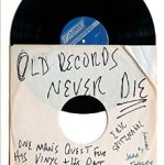"The Soundtrack of Our Lives: A Review of Eric Spitznagel's Vinyl Memoir, ""Old Records Never Die"""