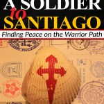 A Soldier to Santiago: An Interview with Brad Genereux