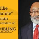 Grambling State University Names Willie Larkin as President