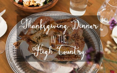 Thanksgiving Dinner in the High Country