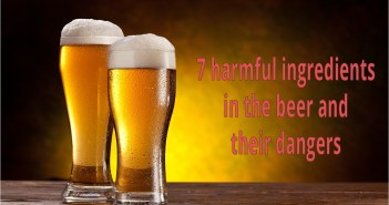Seven harmful ingredients in the beer and their dangers