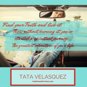 How  to start a spiritual journey quote by TATA Velasquez