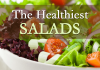 the healthiest salads in the world