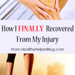 How I FINALLY Recovered From My Injury