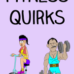 Fitness Quirks