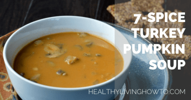Soup is Medicine: 7-Spice Pumpkin Turkey Soup