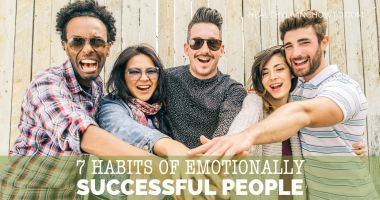 7 Habits of Emotionally Successful People