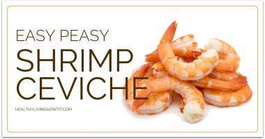 Easy Peasy Shrimp Ceviche