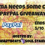 Mama Needs Some Cash PayPal Giveaway + Hop #MothersDay #Supermom