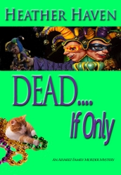 Dead If Only Book Cover