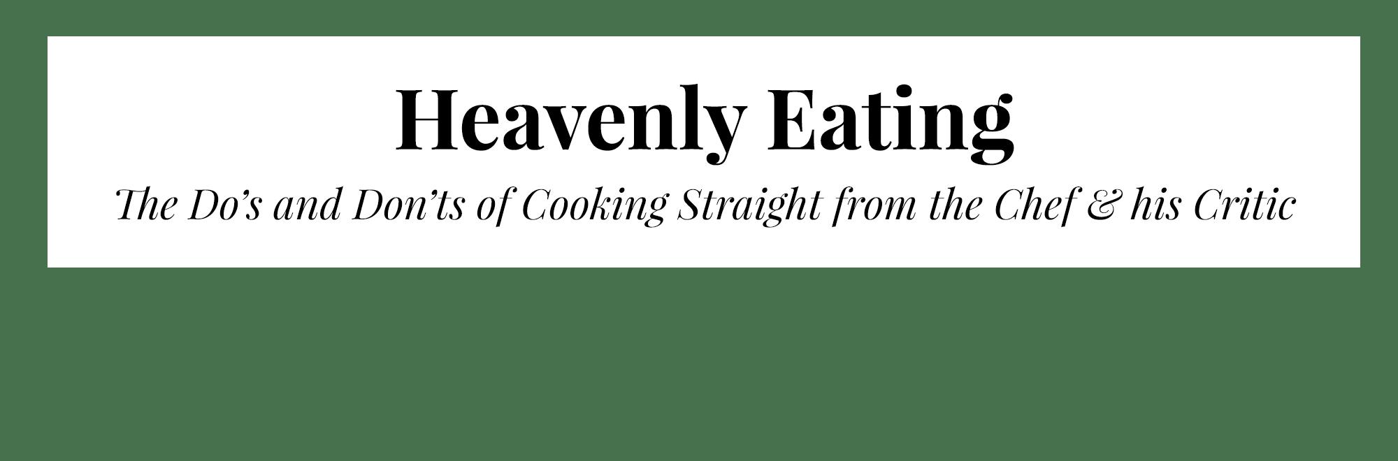 Heavenly Eating
