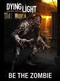 Dying Light BeTheZombie