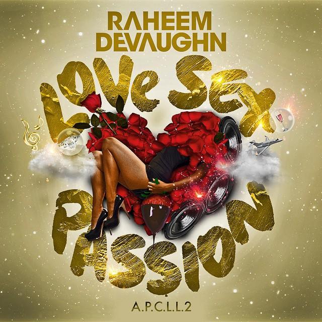 Raheem-DeVaughn-Love-Sex-Passion