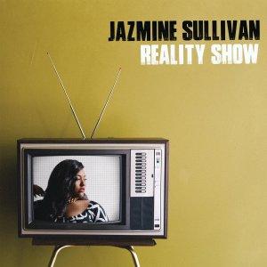 Jazmine Sullivan reality show