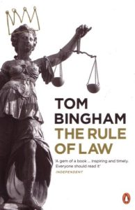The Rule of Law by Tom Bingham