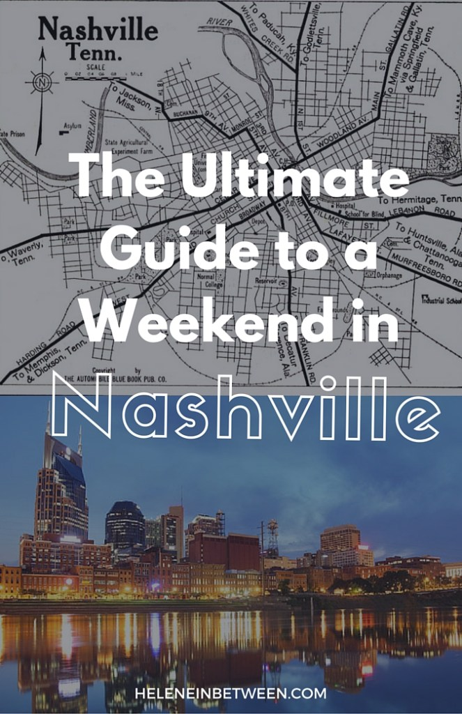 the-ultimate-guide-to-a-weekend-in-nashville-1