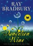 Ray Bradbury • Dandelion Wine