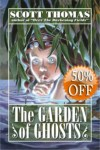 The Garden of Ghosts